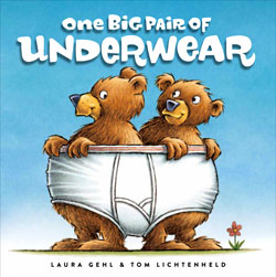 One Big Pair of Underwear by Tom Lichtenheld