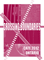 CATE 2012 Ontario: Crossing Boundaries