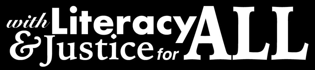 with Literacy & Justice for All