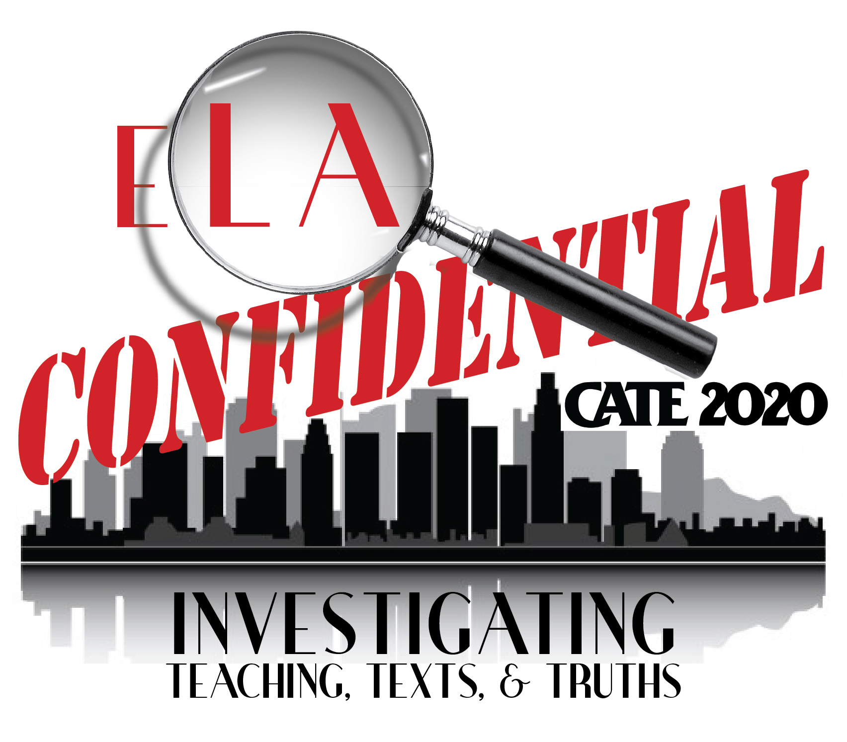 CATE 2020, ELA Confidential: Investigating Teaching, Texts, and Truths